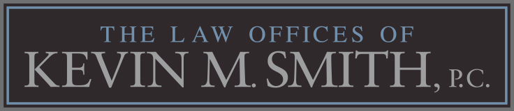 The Law Offices of Kevin M. Smith, P.C.